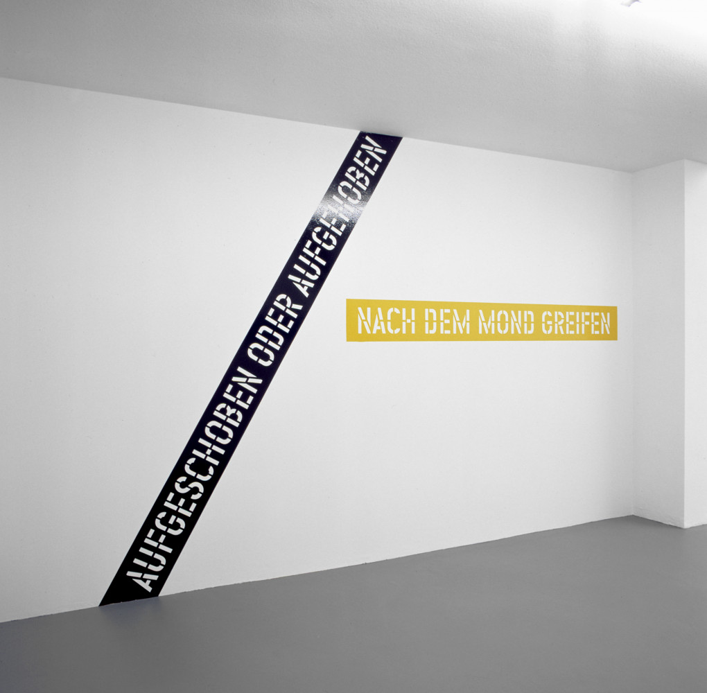 Lawrence Weiner, 'AUFGESCHOBEN ODER AUFGEHOBEN NACH DEM MOND GREIFEN PUT ASIDE OR PUT AWAY REACHING FOR THE MOON', Installation view, 2002