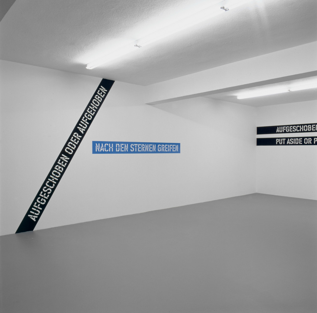 Lawrence Weiner, 'AUFGESCHOBEN ODER AUFGEHOBEN NACH DEN STERNEN GREIFEN PUT ASIDE OR PUT AWAY REACHING FOR THE STARS', Installation view, 2002